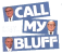 Call My Bluff event